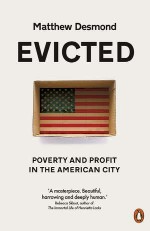 Evicted: Poverty and Profit in the American City de Matthew Desmond