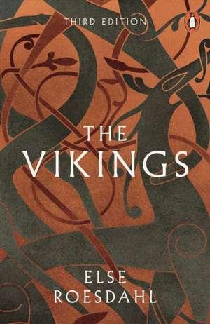 The Vikings de Else Roesdahl