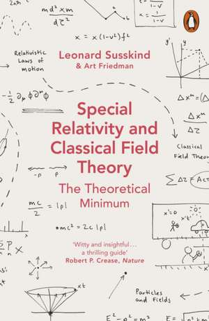 Special Relativity and Classical Field Theory de Leonard Susskind