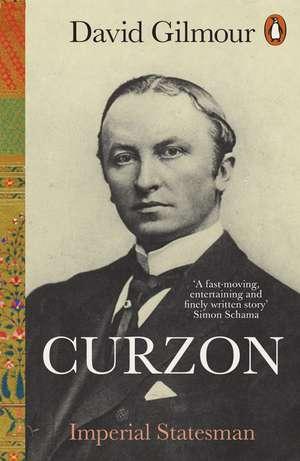 Curzon: Imperial Statesman de David Gilmour