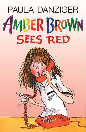Amber Brown Sees Red de Paula Danziger