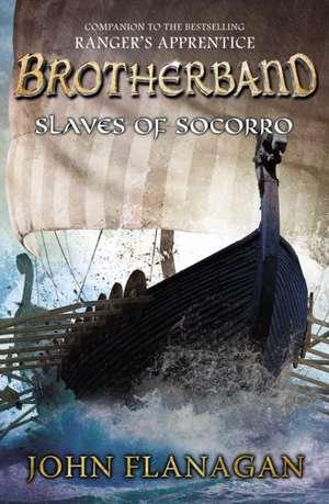 Slaves of Socorro de John A. Flanagan
