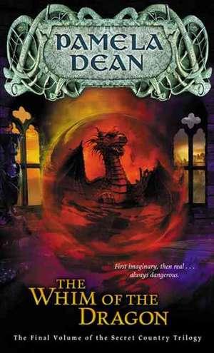 The Whim of the Dragon de Pamela Dean