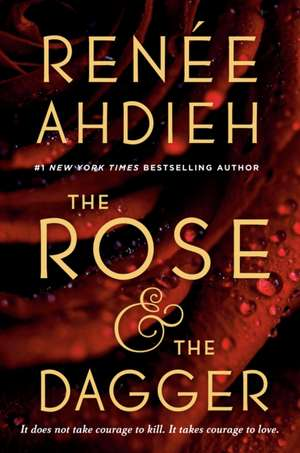 The Rose and the Dagger de Renée Ahdieh