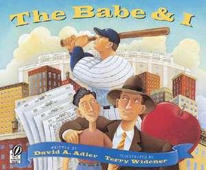 The Babe & I de David A. Adler