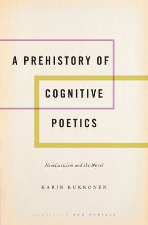 A Prehistory of Cognitive Poetics