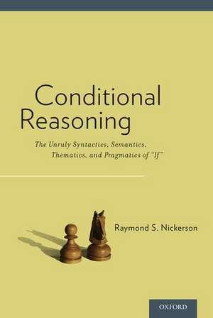Conditional Reasoning