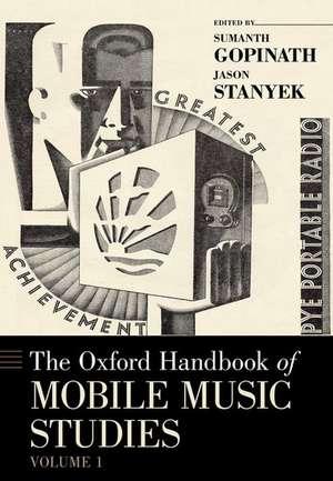 The Oxford Handbook of Mobile Music Studies, Volume 1