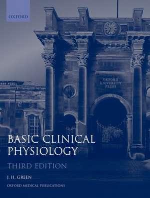 Basic Clinical Physiology de J. H. Green