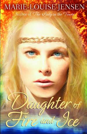 Daughter of Fire and Ice