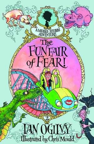 The Funfair of Fear! - A Measle Stubbs Adventure