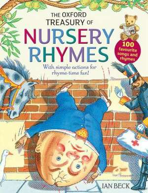 The Oxford Treasury of Nursery Rhymes