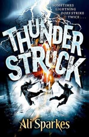 Thunderstruck de Ali Sparkes