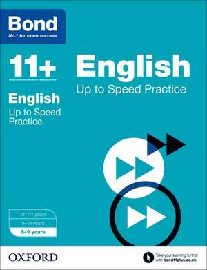 Bond 11+: English: Up to Speed Papers: 8-9 years de FRANCES DOWN