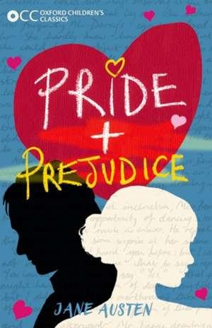 Oxford Children's Classics: Pride and Prejudice de Jane Austen