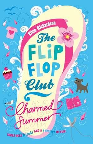 The Flip-Flop Club 1. Charmed Summer