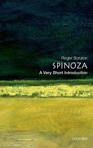 Spinoza: A Very Short Introduction de Roger Scruton