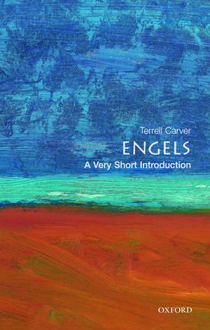 Engels: A Very Short Introduction de Terrell Carver