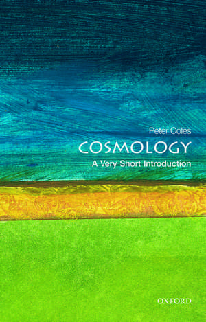 Cosmology: A Very Short Introduction de Peter Coles
