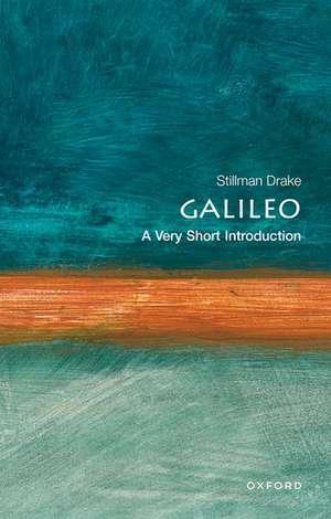 Galileo: A Very Short Introduction de Stillman Drake
