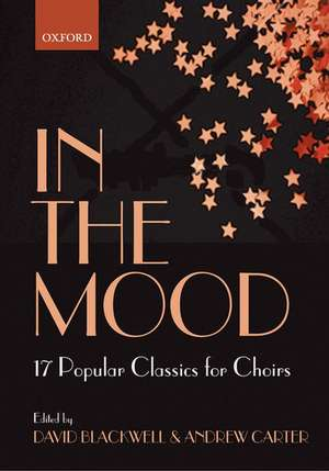 In the Mood: 17 Jazz Classics for Choirs de David Blackwell