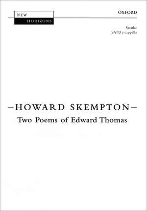 Two Poems of Edward Thomas de Howard Skempton