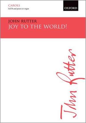 Joy to the world! de John Rutter
