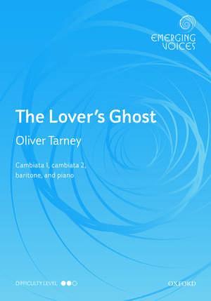 The Lover's Ghost de Oliver Tarney