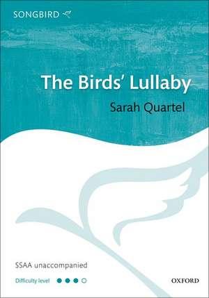 The Birds' Lullaby de Sarah Quartel