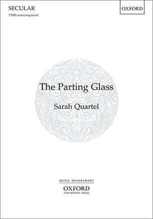 The Parting Glass de Sarah Quartel