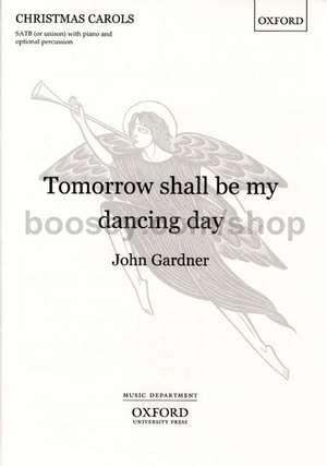 Tomorrow shall be my dancing day de John Gardner