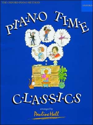Piano Time Classics de Pauline Hall