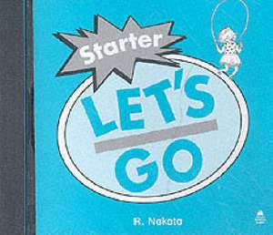Let's Go: Starter Level: Audio CD de R. Nakata