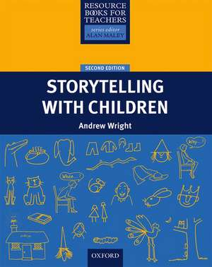 Storytelling With Children de Andrew Wright