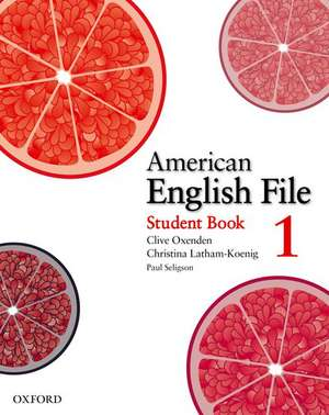 American English File: Level 1: Student Book with Online Skills Practice de Clive Oxenden