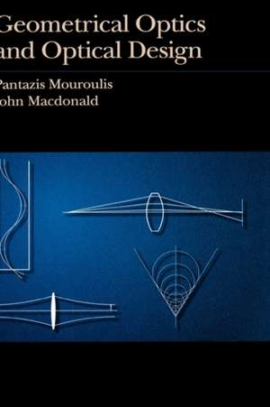 Geometrical Optics and Optical Design imagine