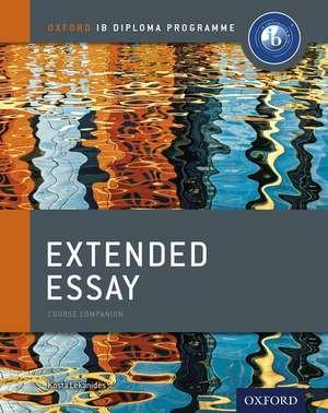 Oxford IB Diploma Programme: Extended Essay Course Companion de Kosta Lekanides