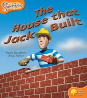 Oxford Reading Tree: Level 6: Snapdragons: The House That Jack Built