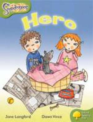 Oxford Reading Tree: Level 7: Snapdragons: Hero