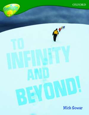 Oxford Reading Tree: Level 12A: TreeTops More Non-Fiction: To Infinity and Beyond