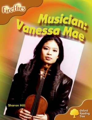 Oxford Reading Tree: Level 8: Fireflies: Musician: Vanessa Mae