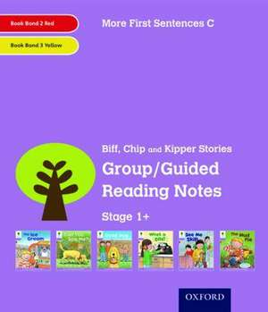 Oxford Reading Tree: Level 1+: More First Sentences C: Group/Guided Reading Notes de Roderick Hunt