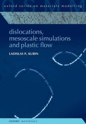 Dislocations, Mesoscale Simulations and Plastic Flow imagine