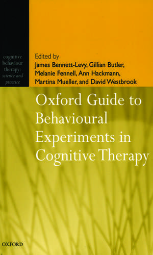 Oxford Guide to Behavioural Experiments in Cognitive Therapy de James Bennett-Levy