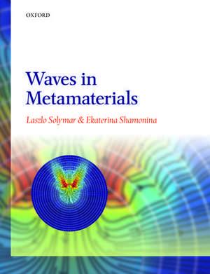 Waves in Metamaterials de Laszlo Solymar