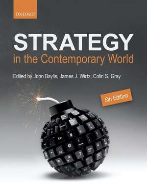 Strategy in the Contemporary World: An Introduction to Strategic Studies de John Baylis