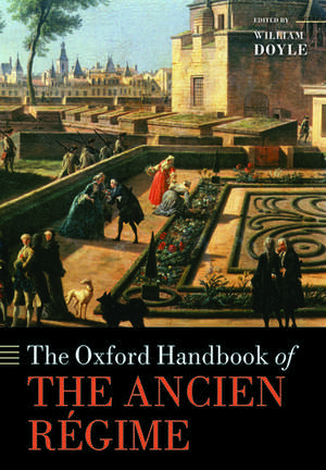 The Oxford Handbook of the Ancien Regime