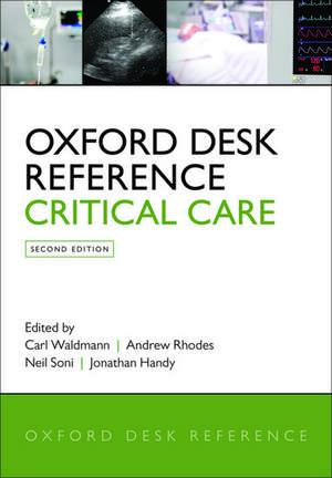 Oxford Desk Reference: Critical Care de Carl Waldmann
