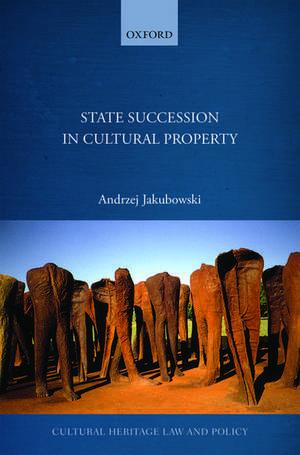 State Succession in Cultural Property de Andrzej Jakubowski