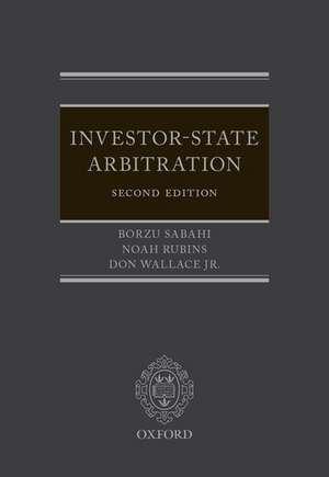 Investor-State Arbitration de Borzu Sabahi